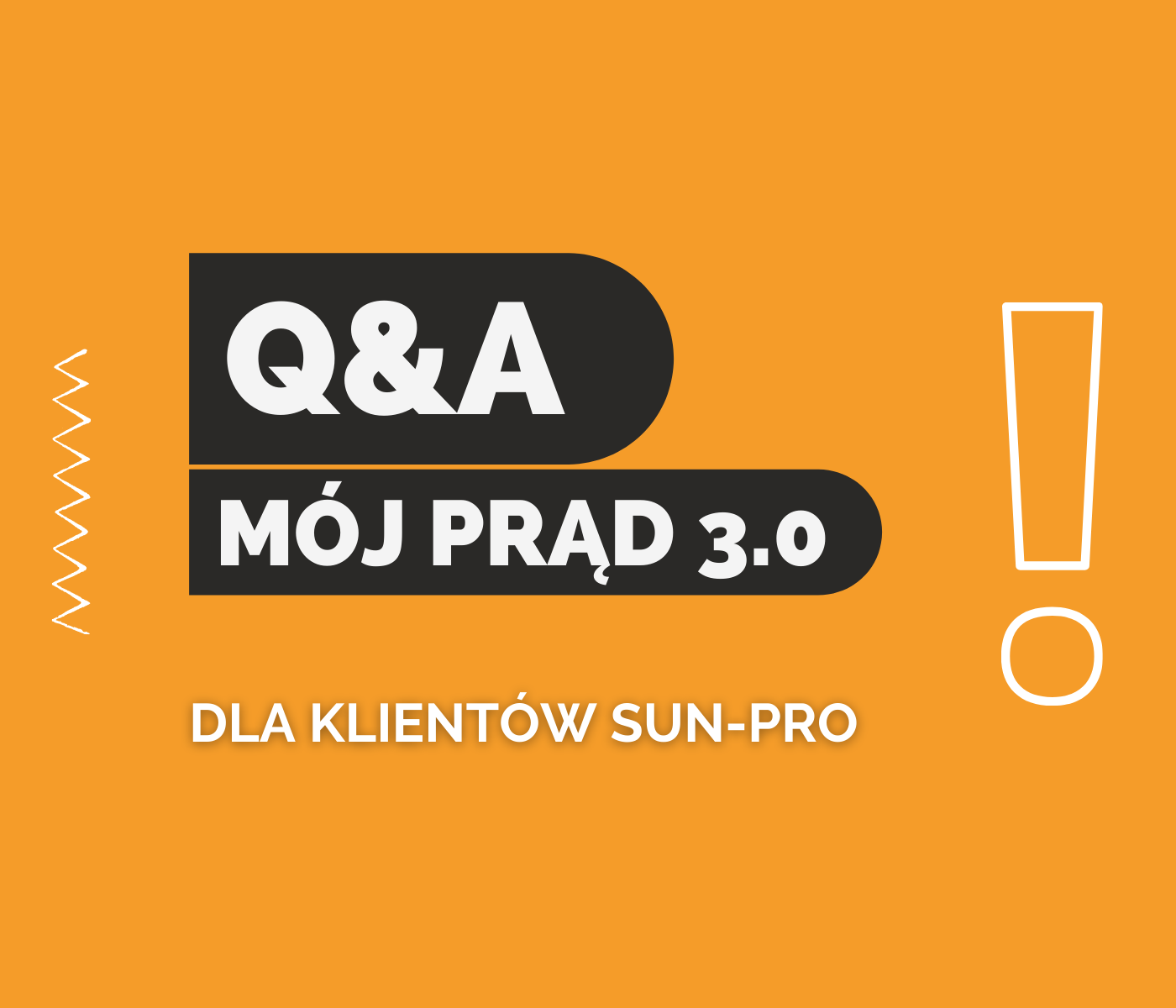 Mój Prąd 3.0 - informacje dla klientów Sun-Pro